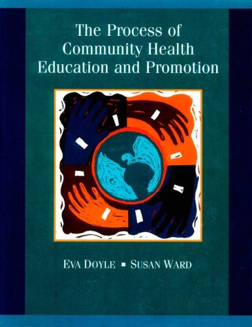 9780767415613: The Process of Community Health Education and Promotion