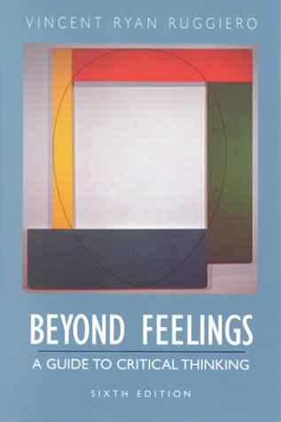 9780767415897: Beyond Feelings: A Guide to Critical Thinking