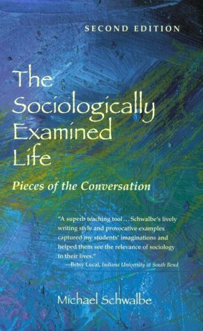 9780767416412: The Sociologically Examined Life: Pieces of the Conversation