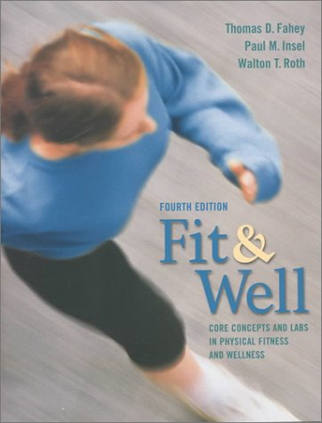 9780767416795: Fit & Well: Core Concepts and Labs in Physical Fitness and Wellness
