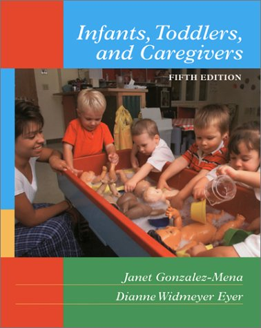 9780767416849: Infants Toddlers and Caregivers