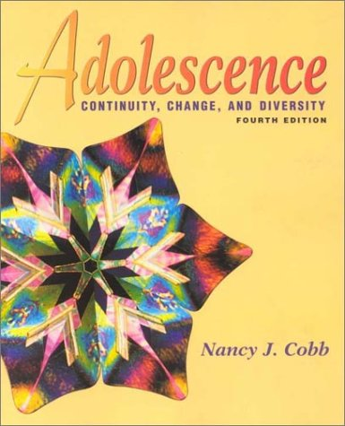 9780767416870: Adolescence: Continuity, Change, and Diversity