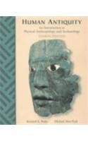 9780767416955: Human Antiquity: An Introduction to Physical Anthropology and Archaeology
