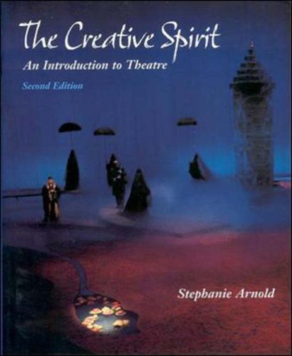 9780767417037: The Creative Spirit: An Introduction to Theatre