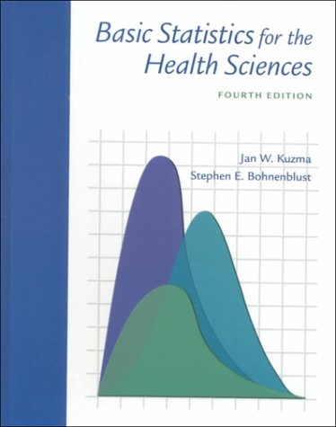 9780767417525: Basic Statistics for the Health Sciences