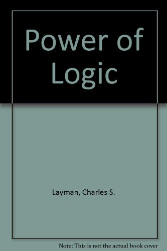 9780767417730: Power of Logic