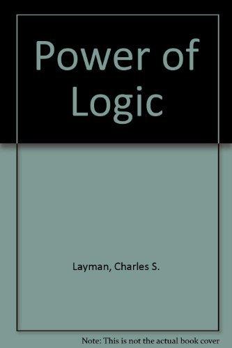 9780767417730: The Power Of Logic, Alternate Edition