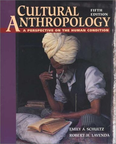 9780767418232: Cultural Anthropology: A Perspective on the Human Condition