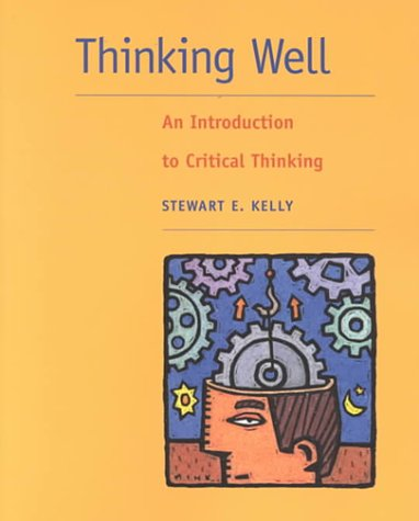 9780767418485: Thinking Well: An Introduction to Critical Thinking