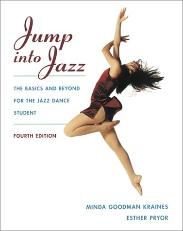 9780767419994: Jump Into Jazz: The Basics and Beyond for Jazz Dance Students
