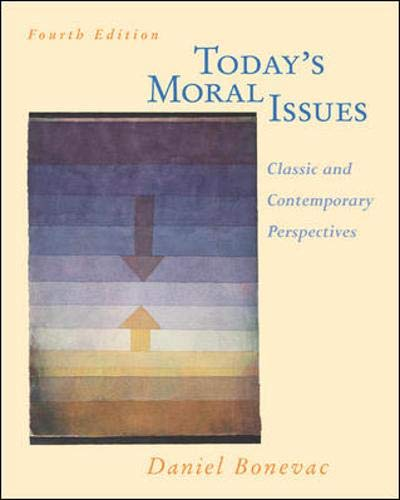 9780767420204: Today's Moral Issues: Classic and Contemporary Perspectives