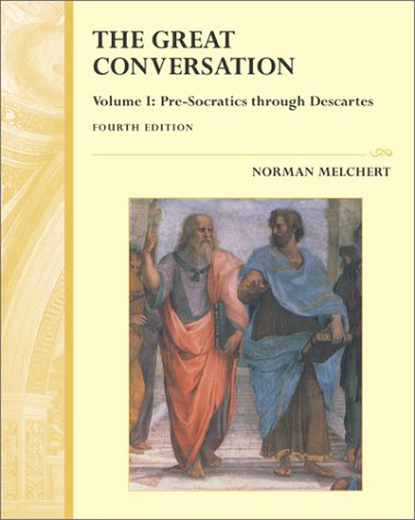 Great Conversation - A Historical Introduction to: Norman Melchert