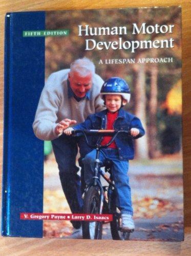 9780767420570: Human Motor Development: A Lifespan Approach: Fifth Edition
