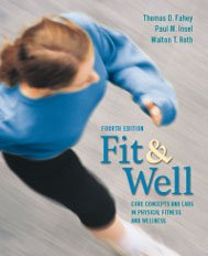Fit and Well: Custom Fitness and Nutrition: Thomas D. Fahey
