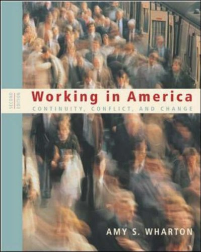 9780767420778: Working in America: Continuity, Conflict, and Change