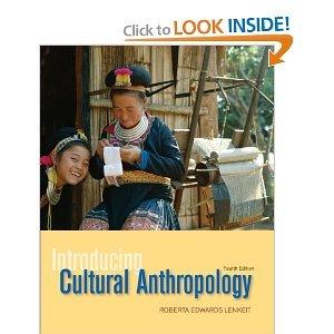 Introducing Cultural Anthropology: Roberta Edwards Lenkeit