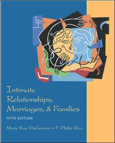 9780767421669: INTIMATE RELATIONSHIPS, MARRIAGES, AND FAMILIES