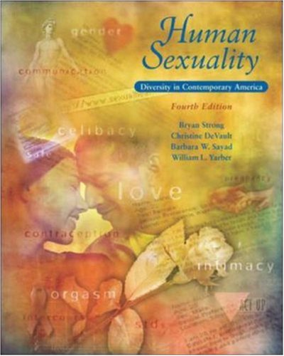 Human Sexuality: Diversity in Contemporary America: Strong, Bryan; DeVault, Christine; Sayad, ...