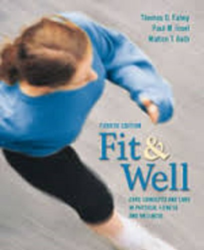 9780767422338: Fit & Well, 4th [Paperback] by Fahey, Thomas