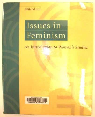 9780767422567: Issues in Feminism: An Introduction to Women's Studies