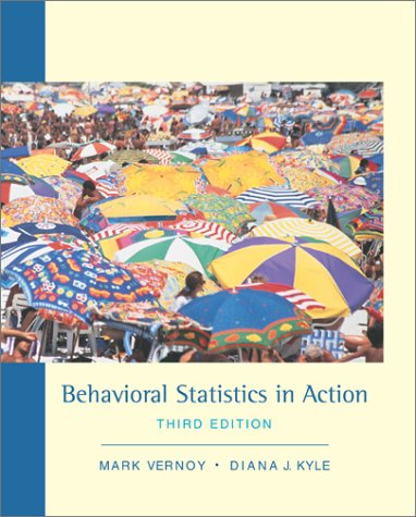 9780767422758: Behavioral Statistics in Action