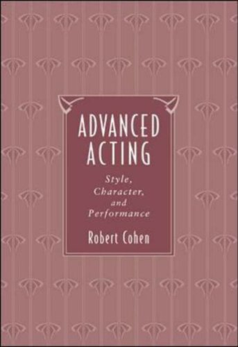 9780767425421: Advanced Acting: Style, Character, and Performance