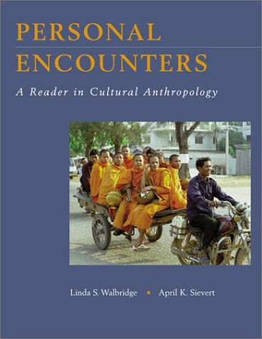 9780767426039: Personal Encounters: A Reader in Cultural Anthropology