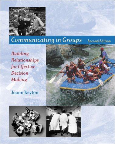 9780767426862: Communicating in Groups: Building Relationships for Effective Decision Making
