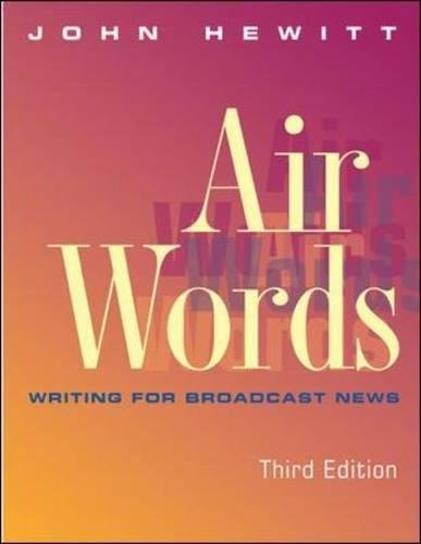 9780767427142: Air Words: Writing for Broadcast News