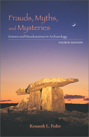 9780767427227: Frauds, Myths, and Mysteries: Science and Pseudoscience in Archaeology