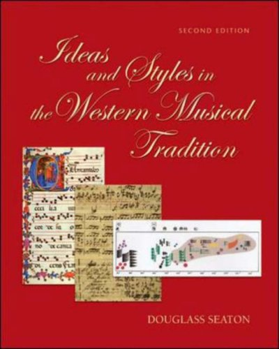 9780767427302: Ideas and Styles in the Western Musical Tradition