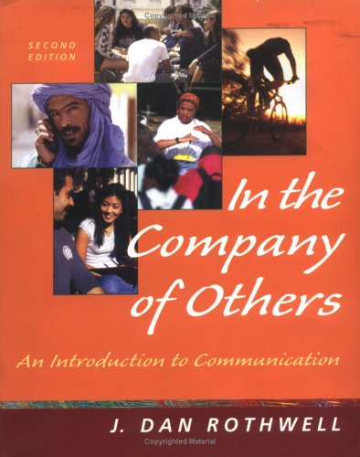 9780767430098: In the Company of Others: An Introduction to Communication (NAI)