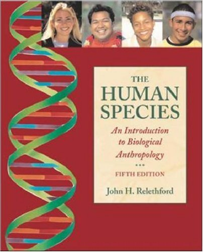 9780767430227: The Human Species: An Introduction to Biological Anthropology