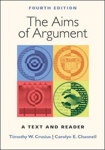 9780767430364: The Aims of Argument: A Text and Reader