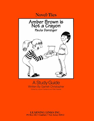 9780767501507: Amber Brown is Not a Crayon: Novel-Ties Study Guide