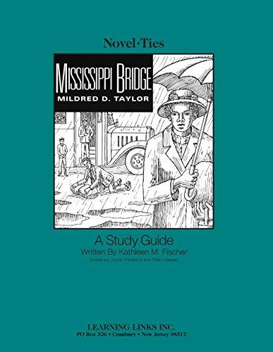 9780767501552: Mississippi Bridge: Novel-Ties Study Guide