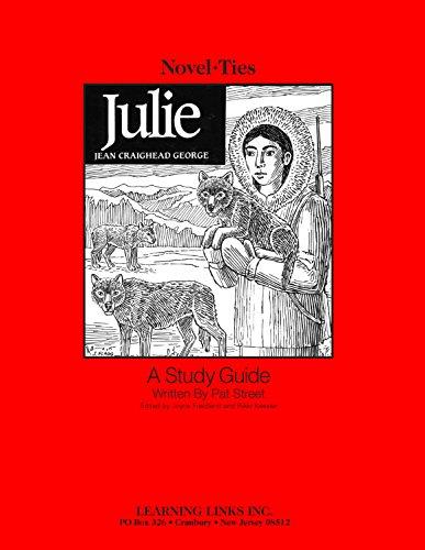 9780767501576: Julie: Novel-Ties Study Guide