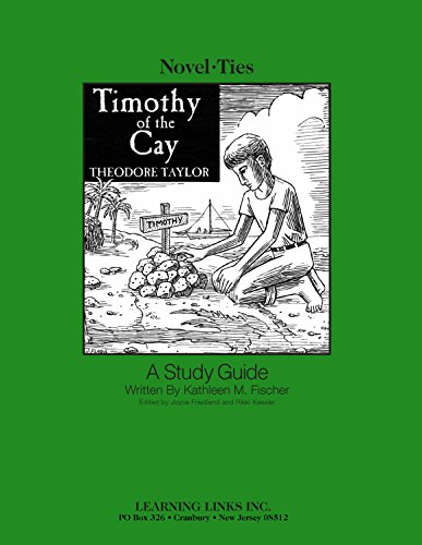 9780767501606: Timothy of the Cay: Novel-Ties Study Guide