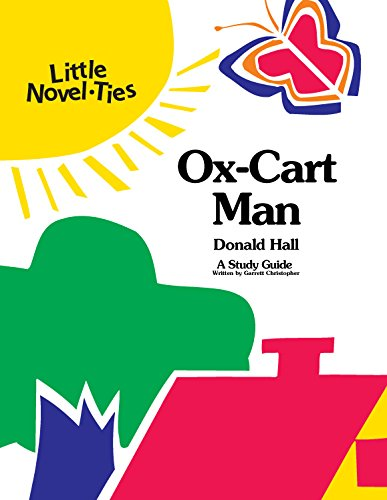 9780767501705: Ox-Cart Man: Novel-Ties Study Guide
