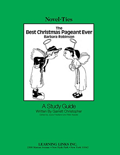 Best Christmas Pageant Ever: Novel-Ties Study Guide (9780767502979) by Barbara Robinson