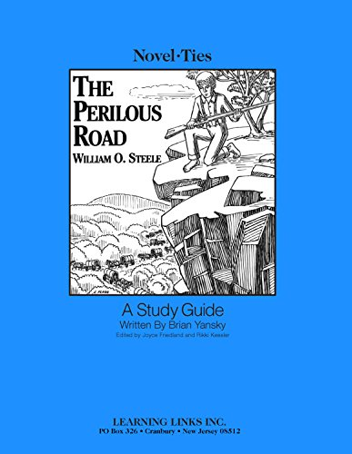 Perilous Road: Novel-Ties Study Guide: William O. Steele