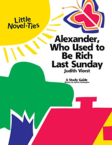 9780767503235: Alexander, Who Used to Be Rich Last Sunday: Novel-Ties Study Guide
