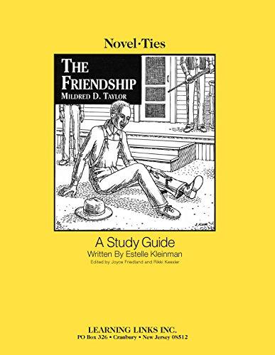 9780767504133: Friendship: Novel-Ties Study Guide