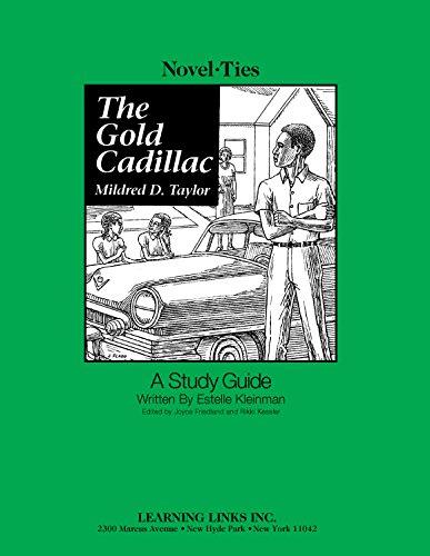 9780767504140: Gold Cadillac: Novel-Ties Study Guide