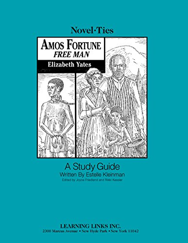 9780767506137: Amos Fortune, Free Man: Novel-Ties Study Guide