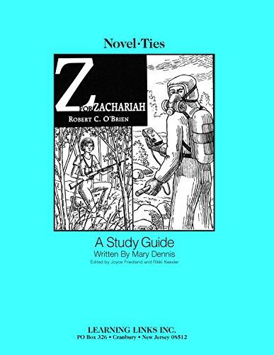 Z for Zachariah: Novel-Ties Study Guide: Robert O'Brien