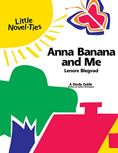 9780767509466: Anna Banana & Me: Novel-Ties Study Guide