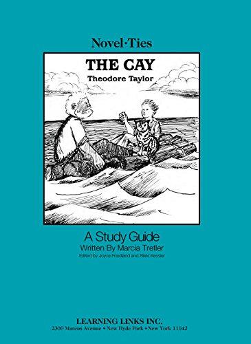 9780767509503: Cay: Novel-Ties Study Guide