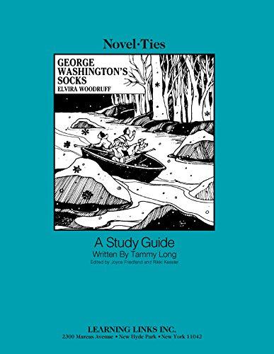 9780767518826 george washington s socks novel ties study guide rh abebooks com George Washington's Socks Summary Author of George Washington's Socks