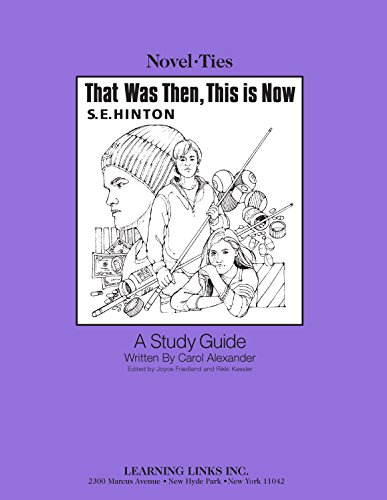 9780767518918: That was Then, This is Now: Novel-Ties Study Guide